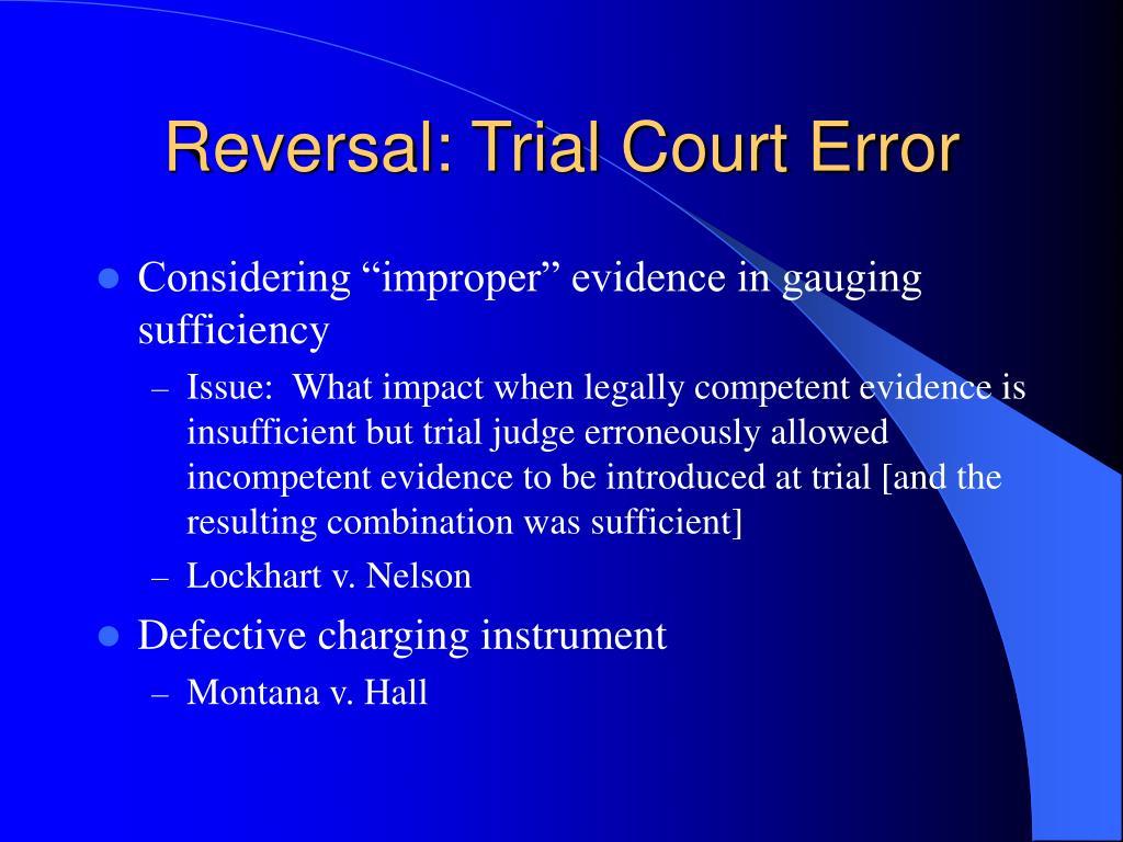 Reversal: Trial Court Error