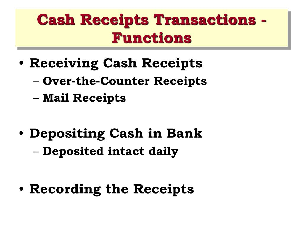 Cash Receipts Transactions - Functions