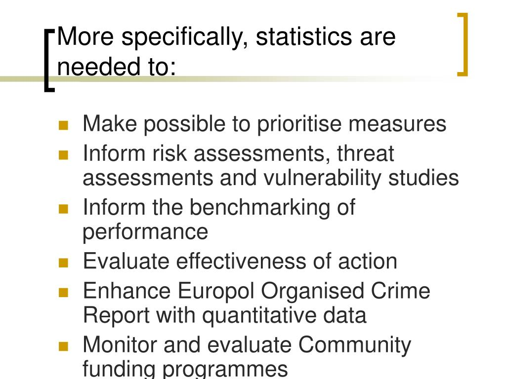 More specifically, statistics are needed to: