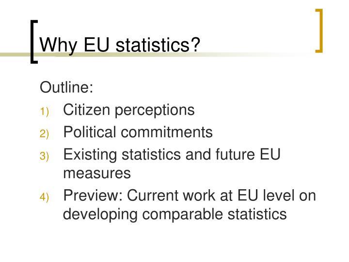 Why eu statistics