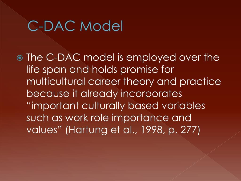 C-DAC Model