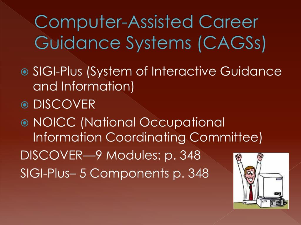 Computer-Assisted Career Guidance Systems (CAGSs)