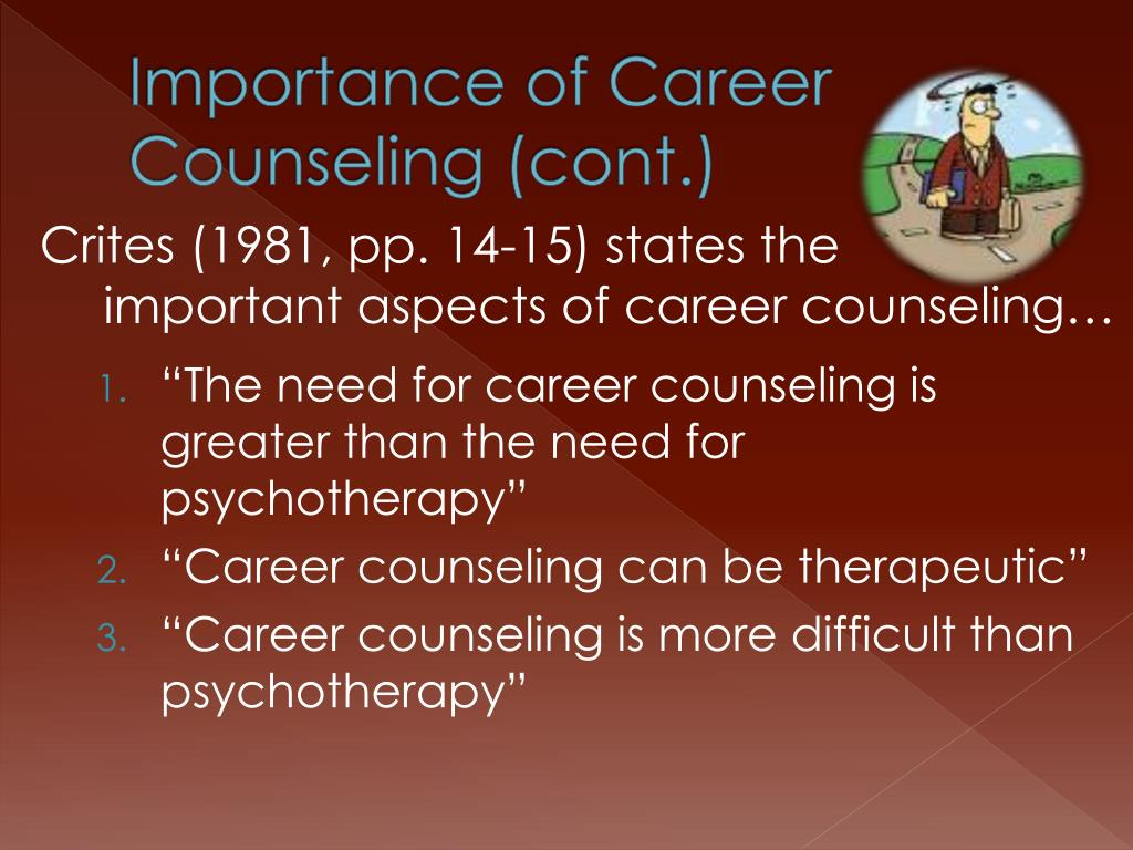 Importance of Career Counseling (cont.)