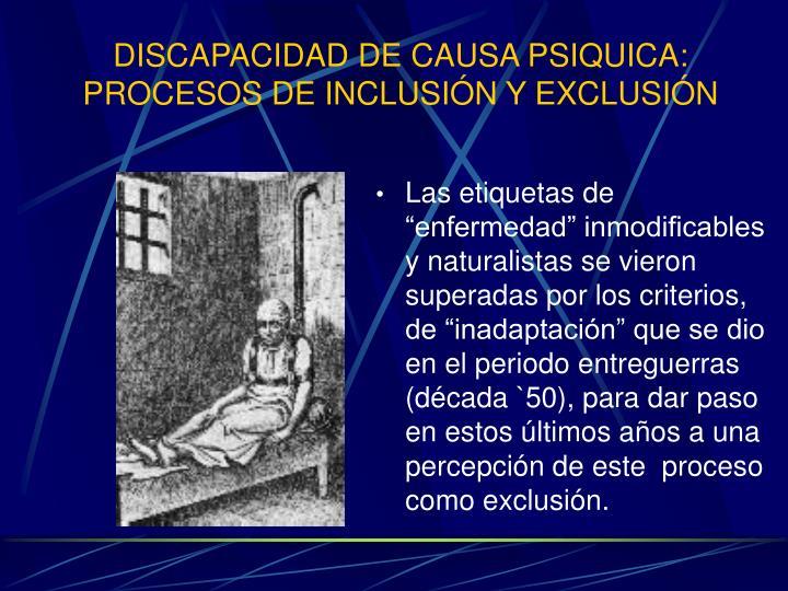 Discapacidad de causa psiquica procesos de inclusi n y exclusi n