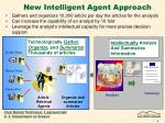 new intelligent agent approach