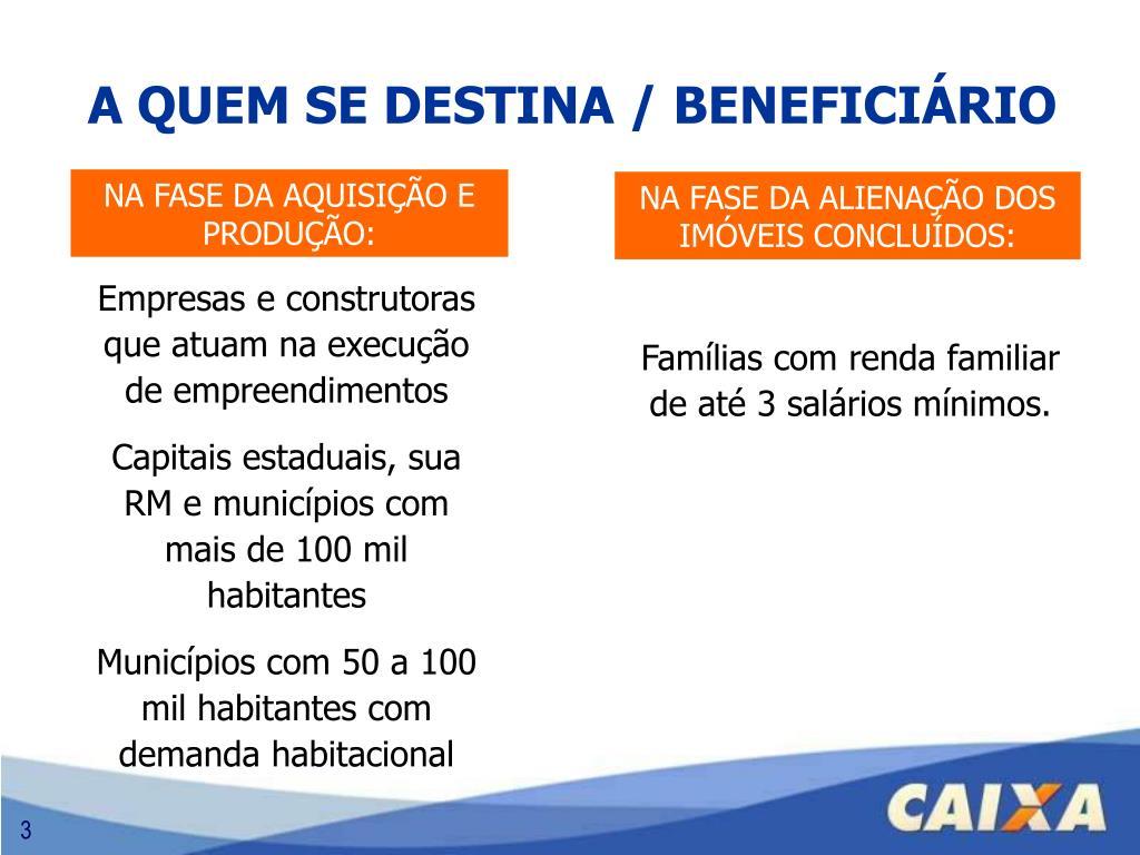 A QUEM SE DESTINA / BENEFICIÁRIO