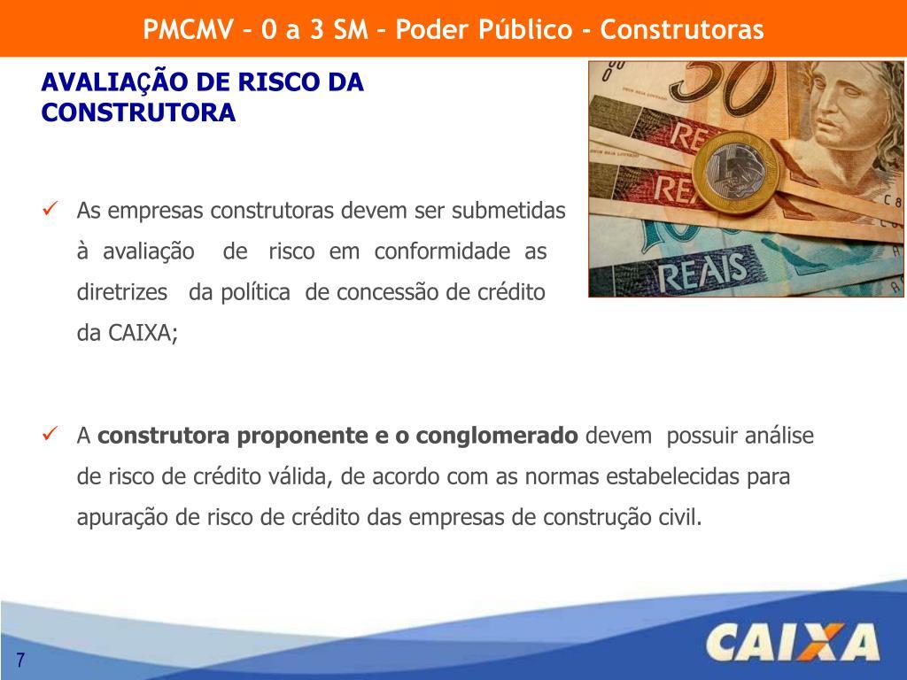 PMCMV – 0 a 3 SM – Poder Público - Construtoras