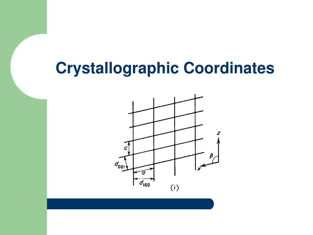 Crystallographic Coordinates