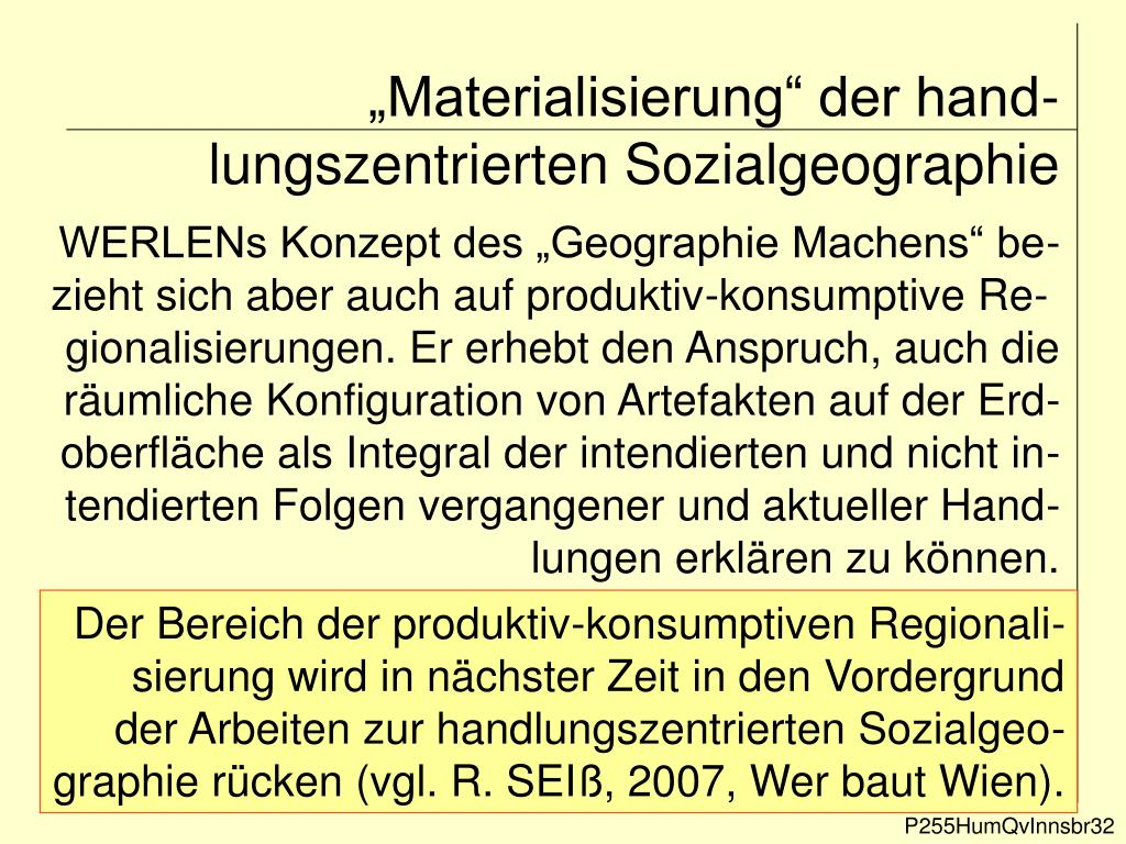 """""""Materialisierung"""" der hand-lungszentrierten Sozialgeographie"""