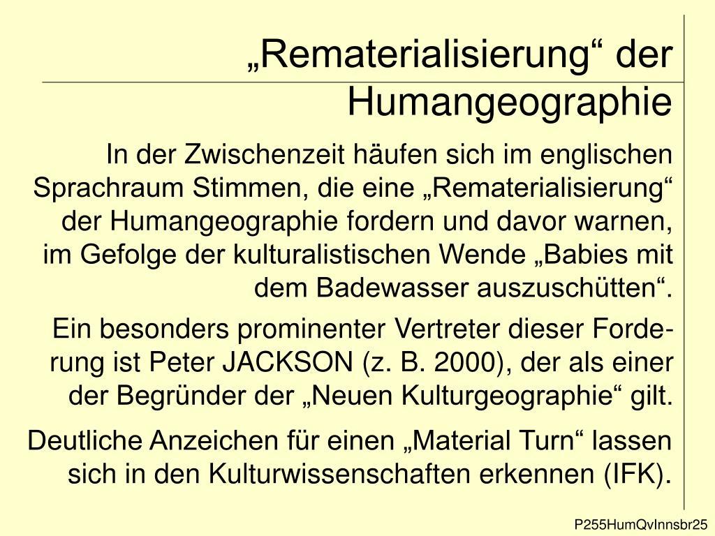 """""""Rematerialisierung"""" der Humangeographie"""