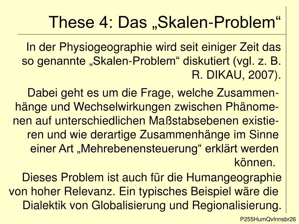 """These 4: Das """"Skalen-Problem"""""""