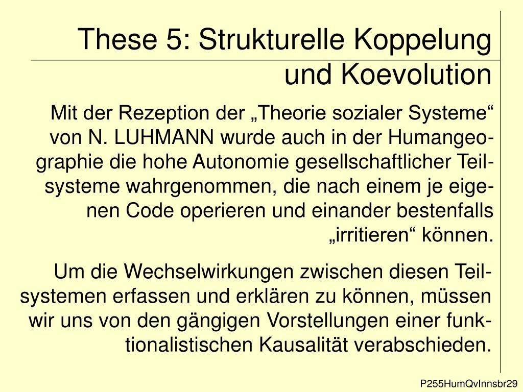 These 5: Strukturelle Koppelung und Koevolution