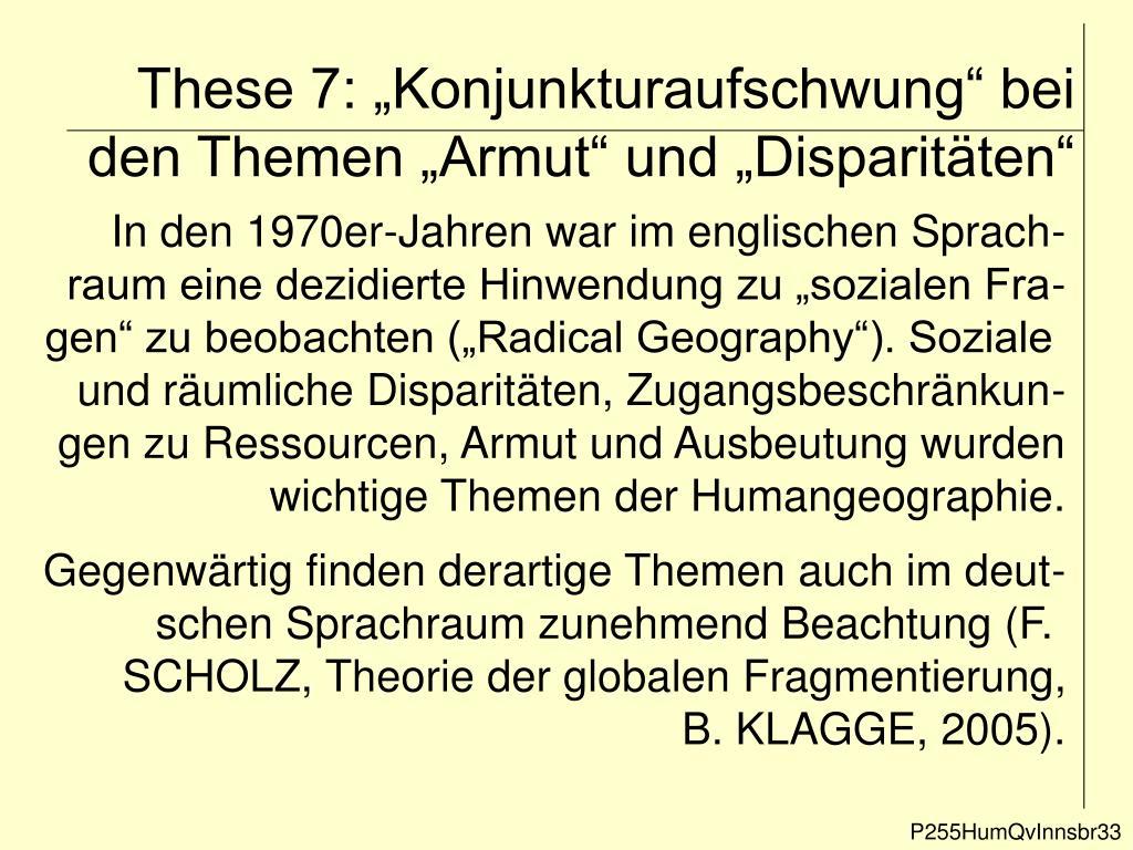 """These 7: """"Konjunkturaufschwung"""" bei den Themen """"Armut"""" und """"Disparitäten"""""""