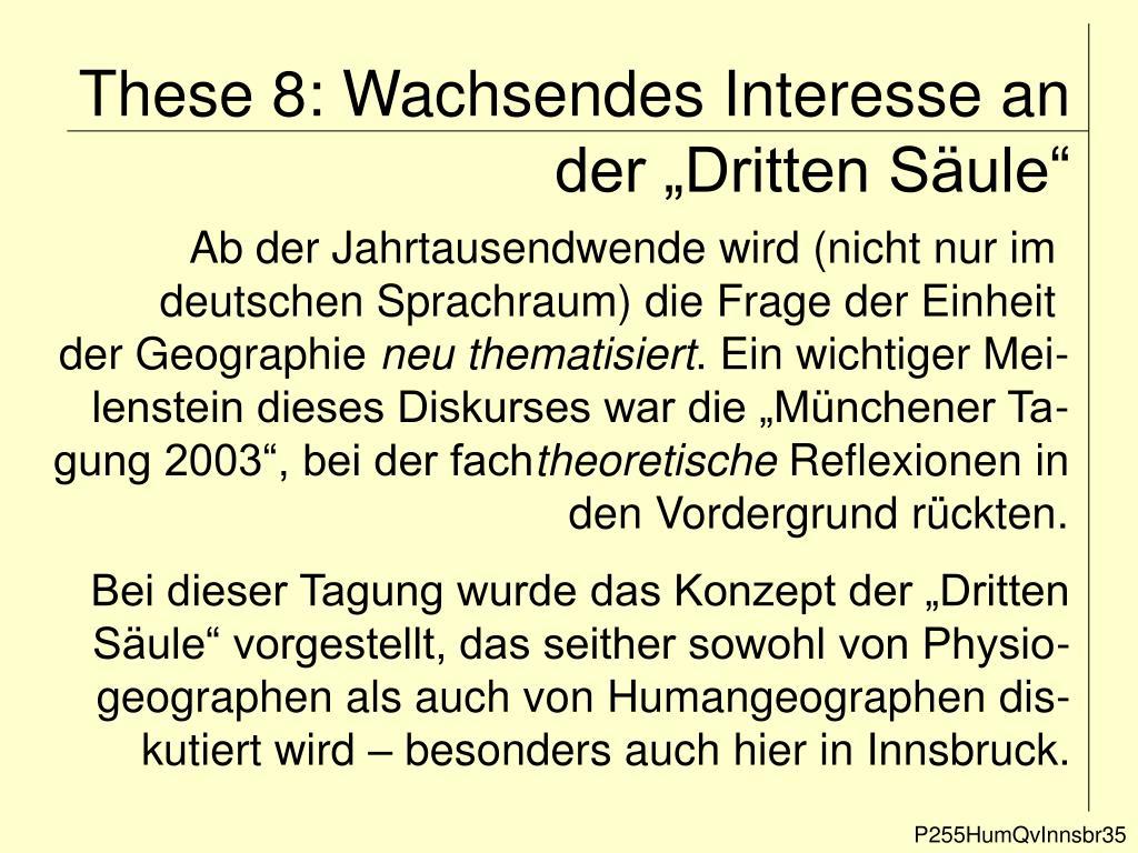 "These 8: Wachsendes Interesse an der ""Dritten Säule"""