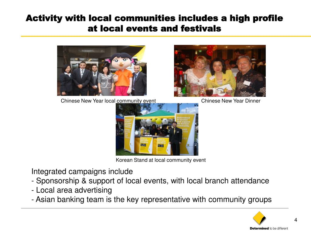Activity with local communities includes a high profile at local events and festivals