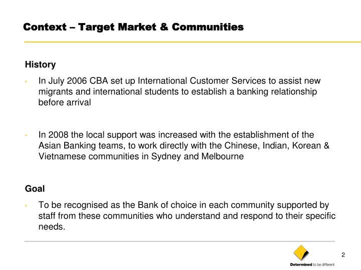 Context target market communities