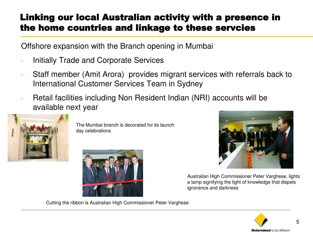 Linking our local Australian activity with a presence in the home countries and linkage to these servcies