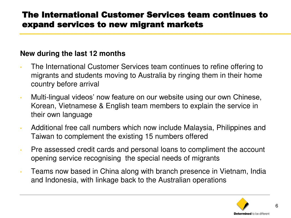 The International Customer Services team continues to expand services to new migrant markets