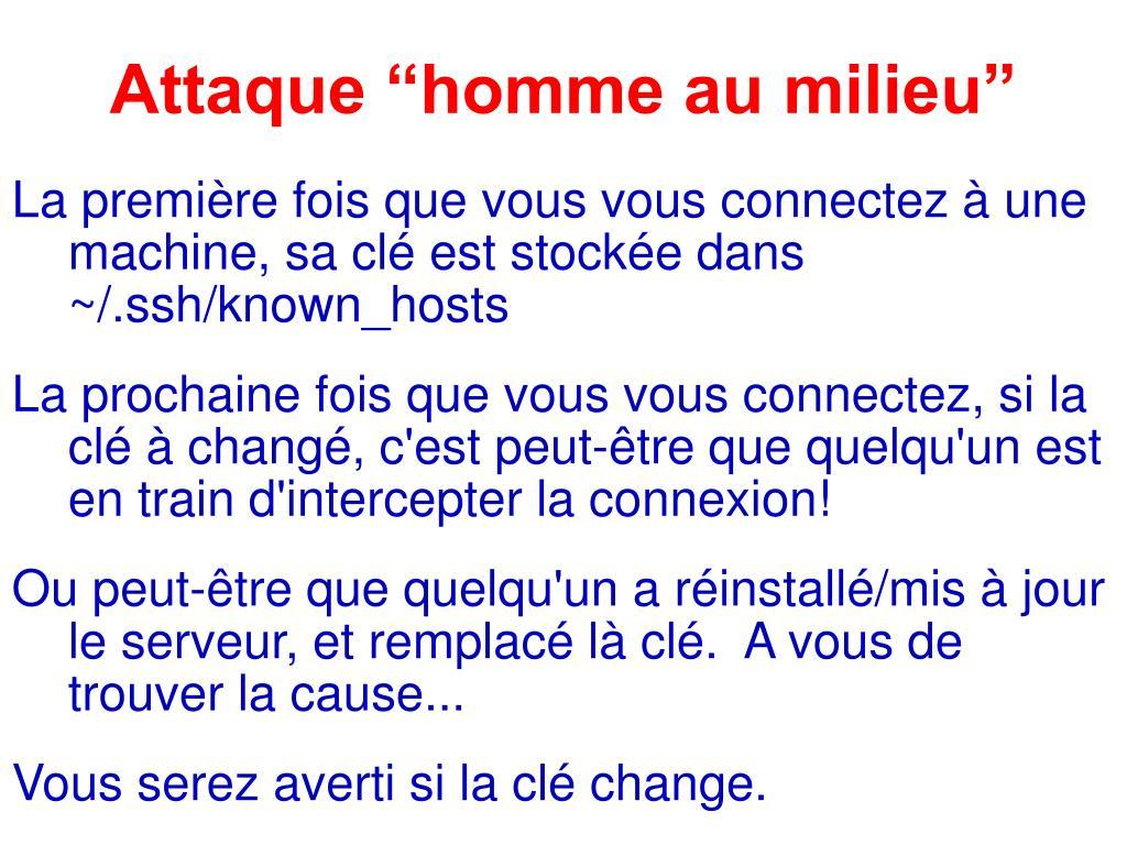 """Attaque """"homme au milieu"""""""
