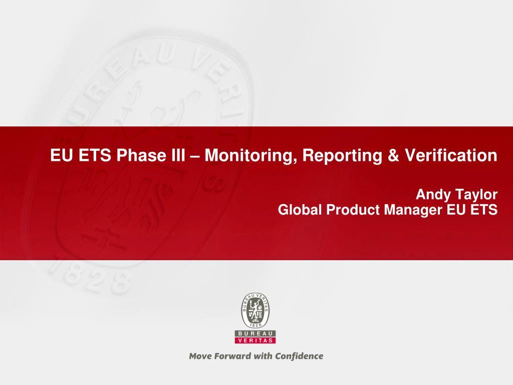 EU ETS Phase III – Monitoring, Reporting & Verification