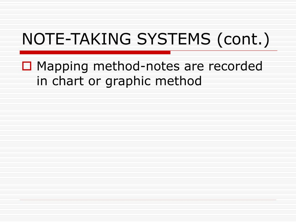 NOTE-TAKING SYSTEMS (cont.)