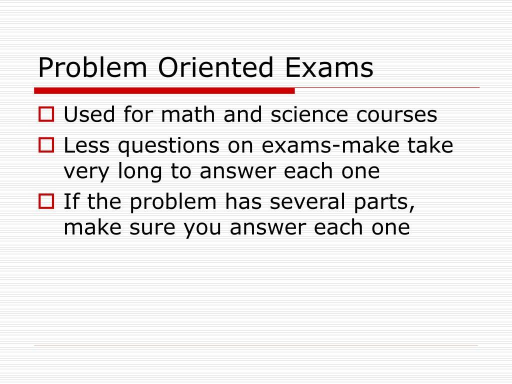 Problem Oriented Exams