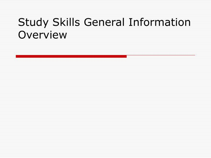 Study skills general information overview