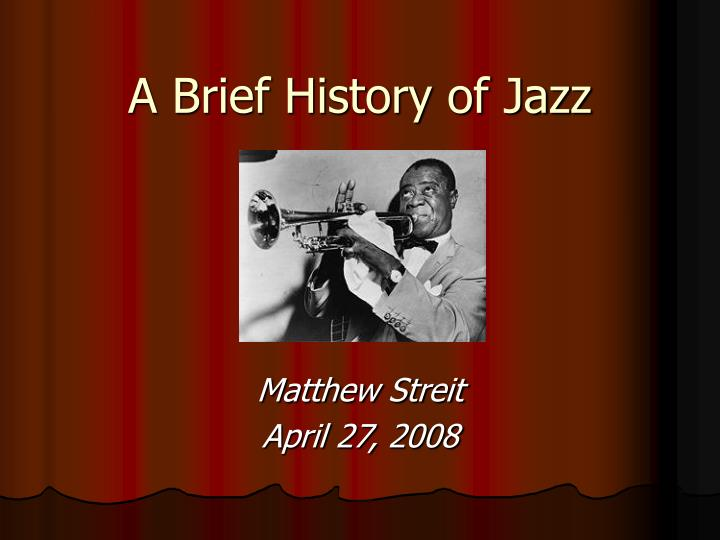 a brief history of jazz n.