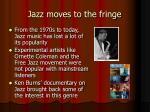 jazz moves to the fringe