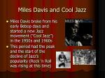 miles davis and cool jazz