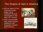 the origins of jazz in america