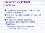 legislative vs cabinet coalitions