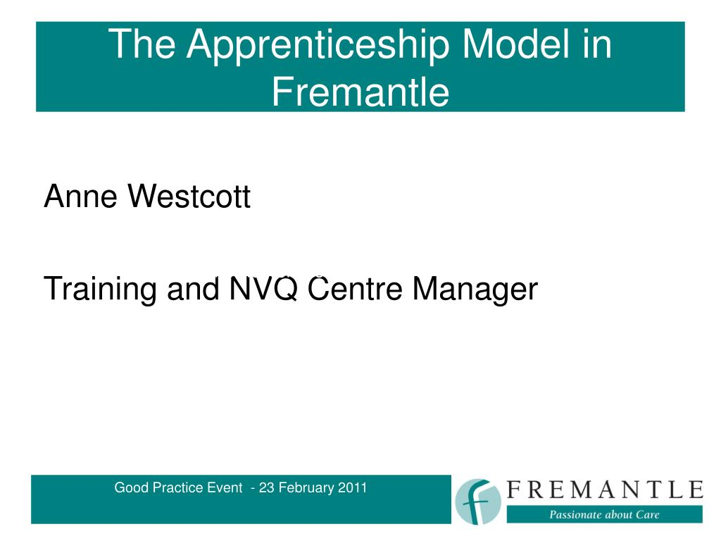 the apprenticeship model in fremantle l.