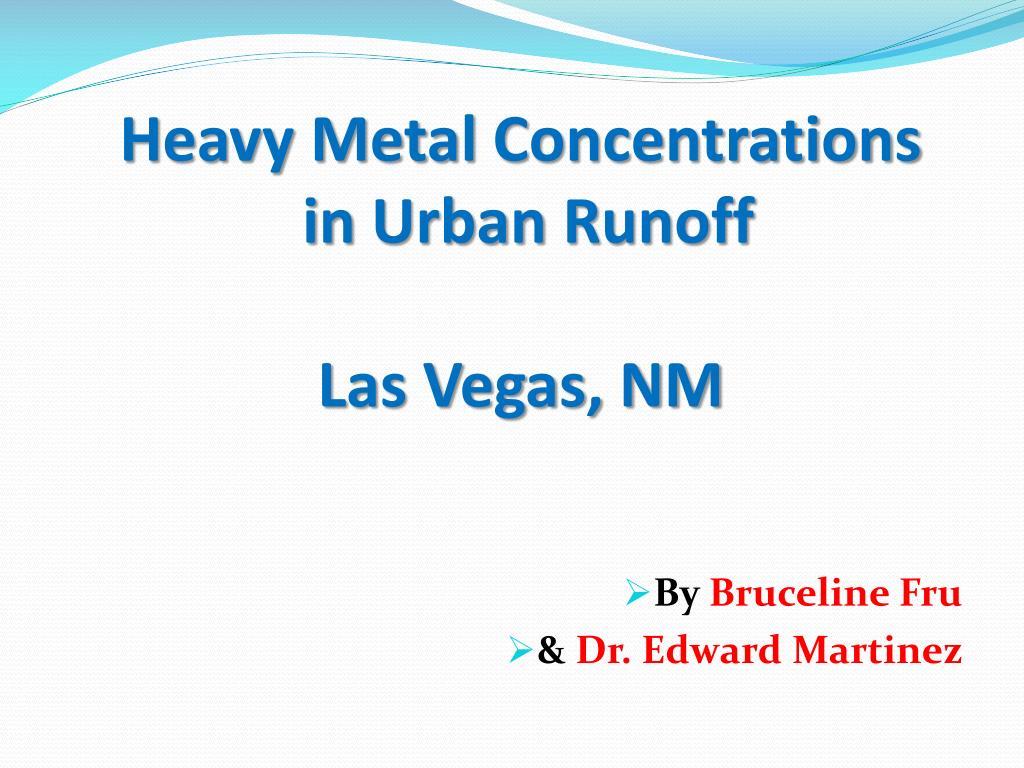 heavy metal concentrations in urban runoff las vegas nm l.
