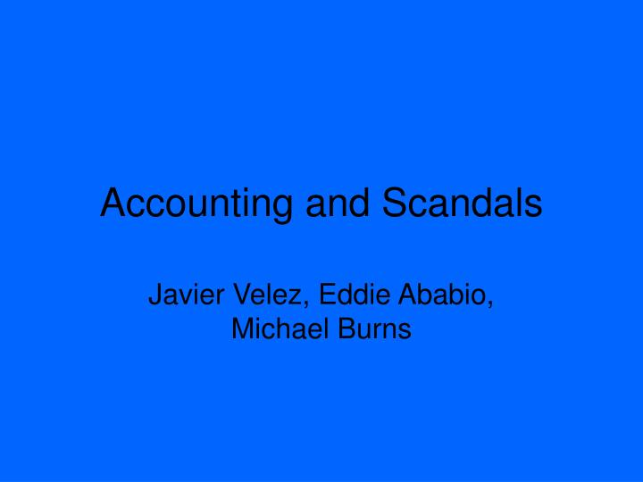 accounting and scandals n.