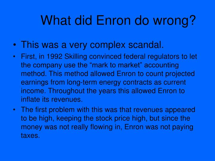 enrons problem Case study 1 enron oil trading (a): untimely problems from valhalla (a) this environment is hardly giving us room to breathe the last thing we need is a public scandal.