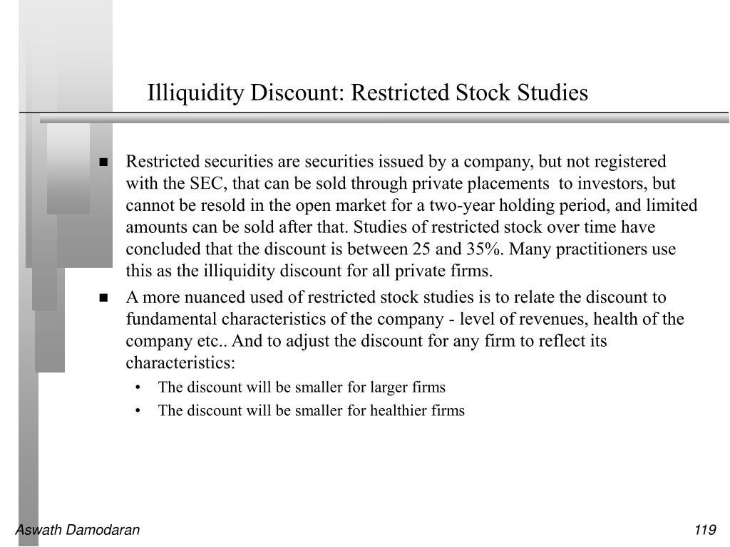 Illiquidity Discount: Restricted Stock Studies