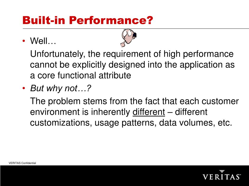 Built-in Performance?