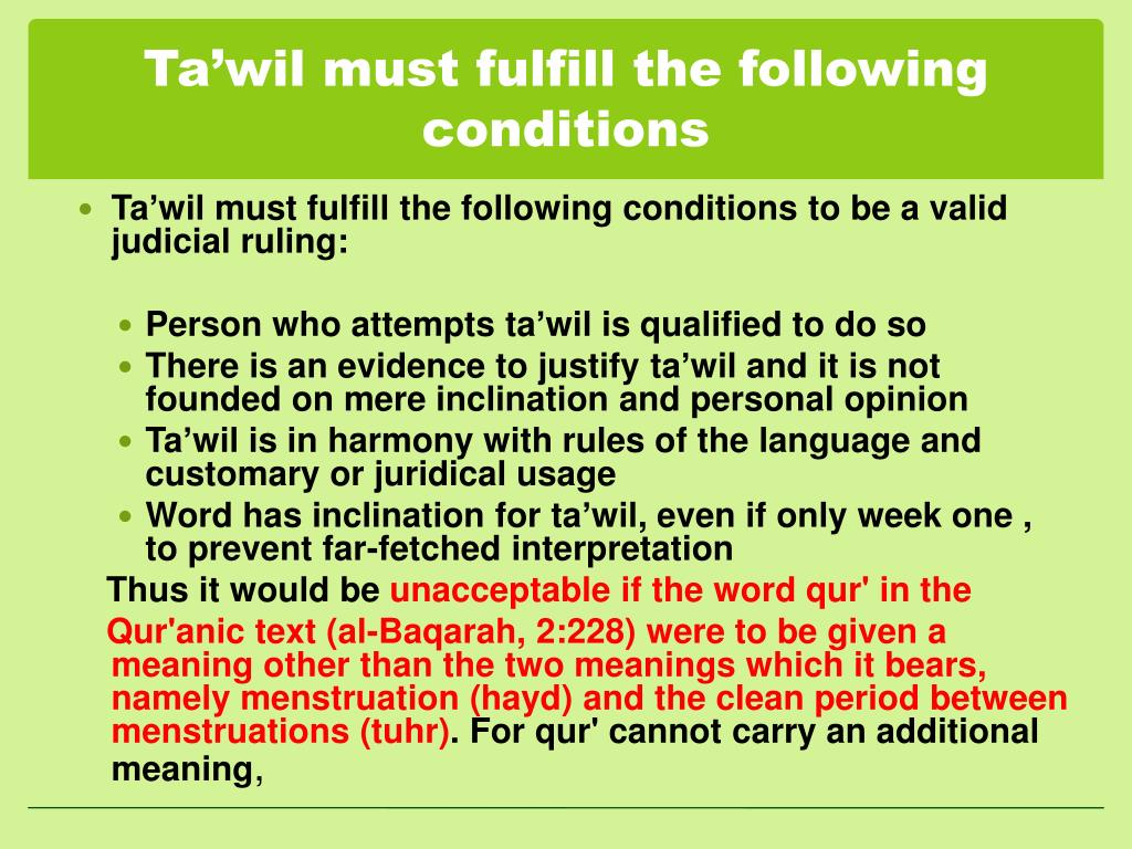 Ta'wil must fulfill the following conditions