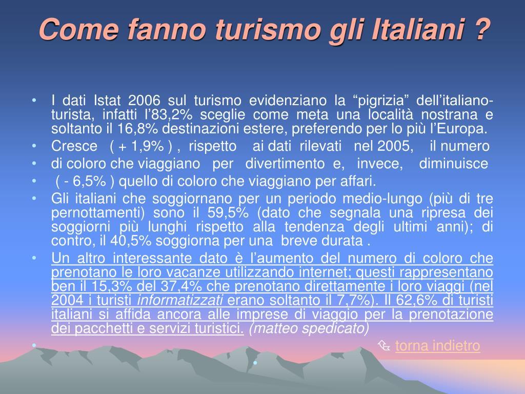 Come fanno turismo gli Italiani ?