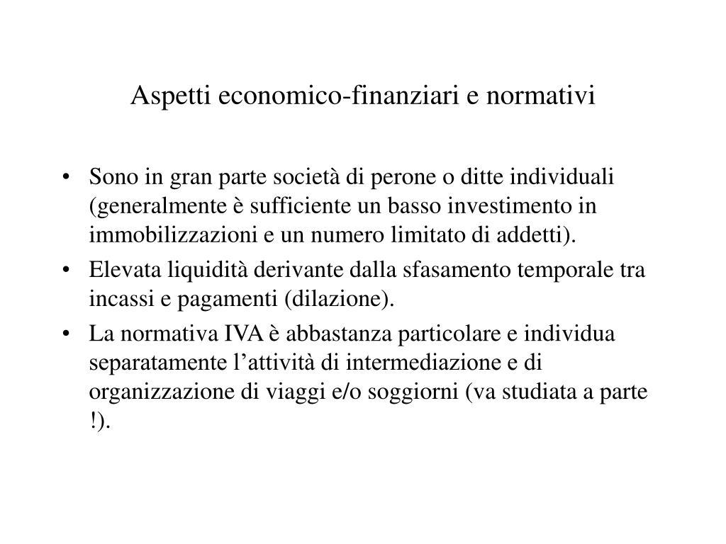 Aspetti economico-finanziari e normativi