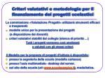 criteri valutativi e metodologia per il finanziamento dei progetti scolastici27
