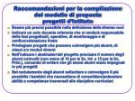 raccomandazioni per la compilazione del modello di proposta progetti d istituto