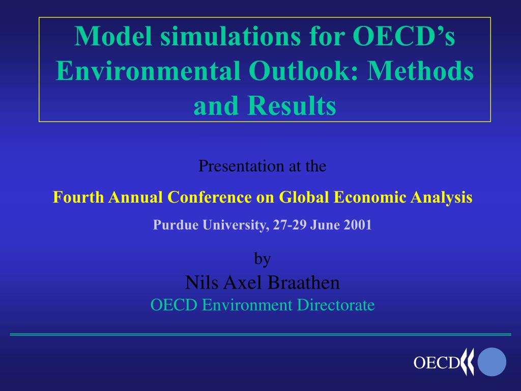 model simulations for oecd s environmental outlook methods and results l.