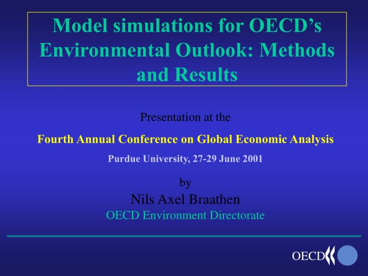 Model simulations for oecd s environmental outlook methods and results