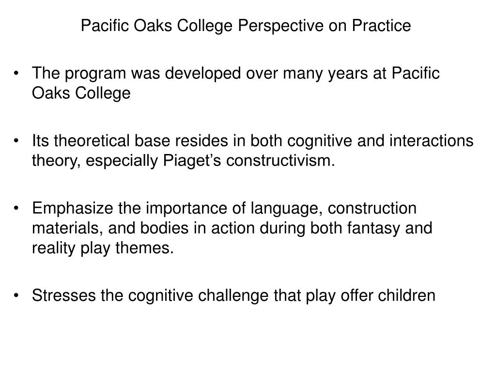 Pacific Oaks College Perspective on Practice