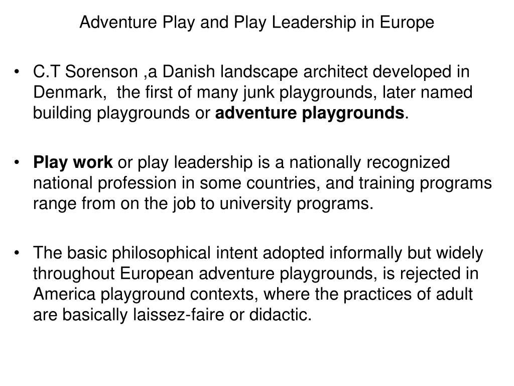 Adventure Play and Play Leadership in Europe