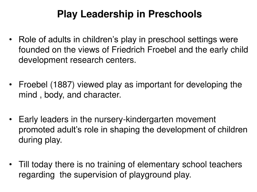 Play Leadership in Preschools