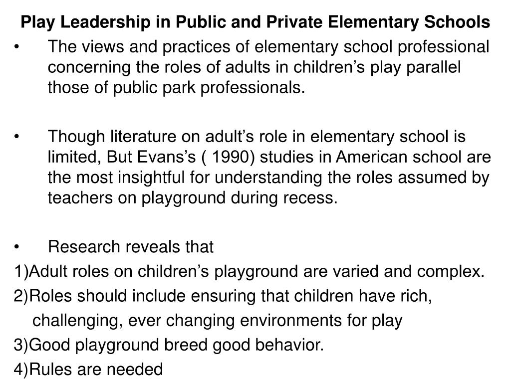 Play Leadership in Public and Private Elementary Schools