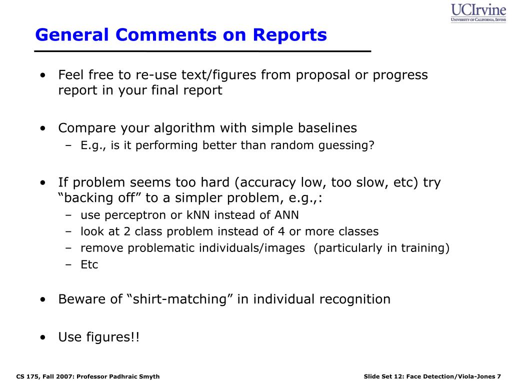 General Comments on Reports